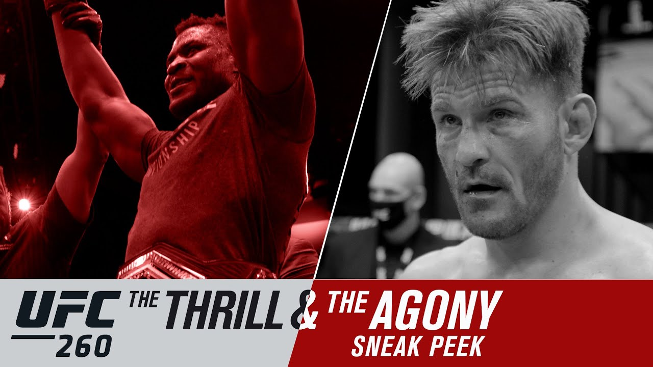 UFC 260: The Thrill and the Agony – Sneak Peek