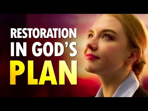 RESTORATION in GOD'S PLANS - Live Re-broadcast