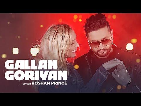 Gallan Goriyan Lyrics - Roshan Prince | Desi Crew