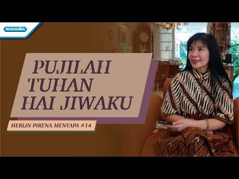 Herlin Pirena Menyapa #14 - Pujilah Tuhan Hai Jiwaku (video lyric)