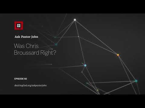 Was Chris Broussard Right? // Ask Pastor John