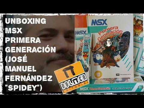 """Reseñas de Papel: MSX Primera Generación José Manuel Fernández  """"Spidey""""  (Dolmen Editorial)"""