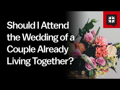 Should I Attend the Wedding of a Couple Already Living Together? // Ask Pastor John
