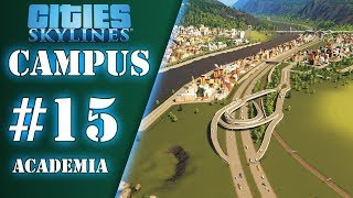 Soulager le traffic - Ep.15 - Academia | Cities Skylines : Campus | FR