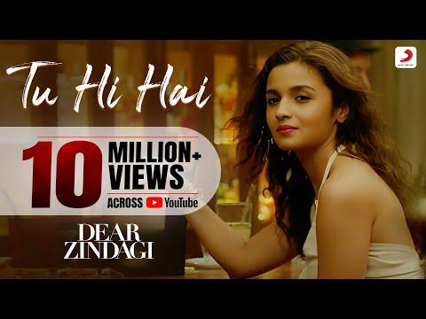Tu Hi Hai Lyrics - Dear Zindagi | Arijit Singh