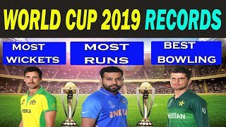 World Cup 2019 Records and Stats   Most Runs?   Most Wickets?   Highest Average ?