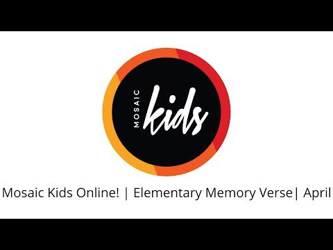 Mosaic Kids Online!  Elementary Memory Verse  April