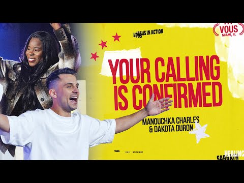 Your Calling Is Confirmed  Manouchka Charles and Dakota Duron