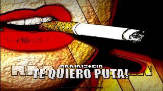 Te Quiero Puta (instrumental)