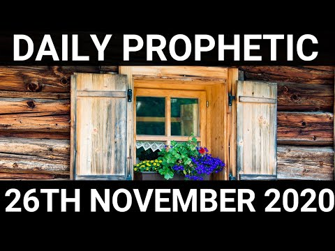 Daily Prophetic 26 November 2020 4 of 12
