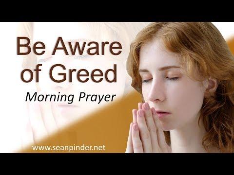 2 KINGS 5 - BE AWARE OF GREED - MORNING PRAYER (video)
