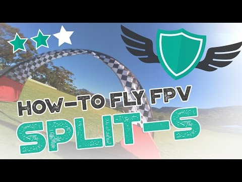 """How-to Fly FPV Quadcopters / Drone - """"SPLIT-S"""" - UC7Y7CaQfwTZLNv-loRCe4pA"""