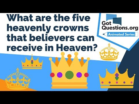 What are the five heavenly crowns that believers can receive in Heaven?