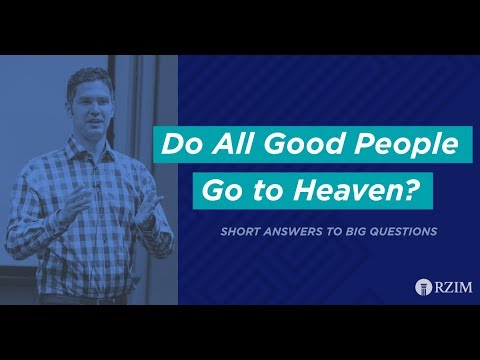 11. Do All Good People Go To Heaven