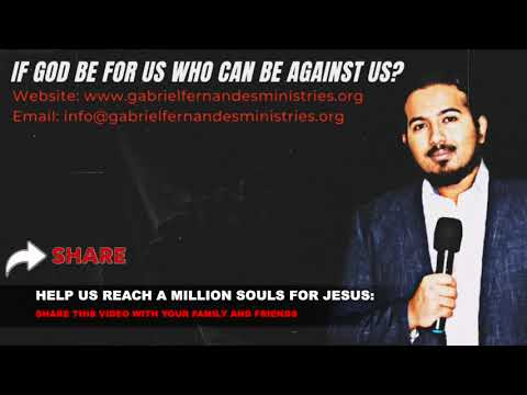 IF GOD BE FOR YOU, WHO CAN BE AGAINST YOU?, SUNDAY MIRACLE & DELIVERANCE PRAYERS