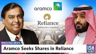 Aramco Seeks Shares in Reliance