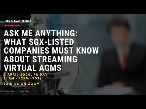 How SGX-listed companies can hold their first virtual AGMs