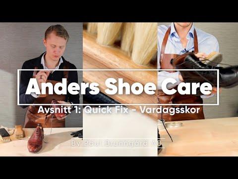 Anders Shoe Care - Avsnitt 1: Quick Fix (Vardagsskor)