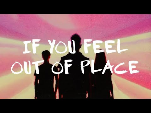 If You Feel Out of Place  Elevation Youth