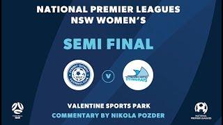 NPL W NSW, Semi Final, Sydney Olympic FC v Illawarra Stingrays #NPLWNSW