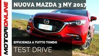 Nuova Mazda 3 MY 2017 | Test Drive, Pregi e difetti