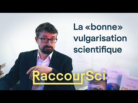 """La """"bonne"""" vulgarisation scientifique [Raccoursci]"""