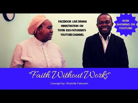 Live Drama: Faith Without Works