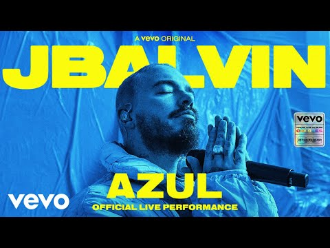 J Balvin - Azul (Official Live Performance) | Vevo