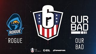 Rogue vs. Our Bad | Rainbow Six: US Nationals - 2019 | Stage 2 | Week 4 | Western Conference Top 4 |