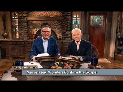 Marvels and Wonders Confirm the Gospel