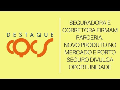 Imagem post: Seguradora e Corretora firmam parceria, Novo produto no mercado e Porto Seguro divulga oportunidade