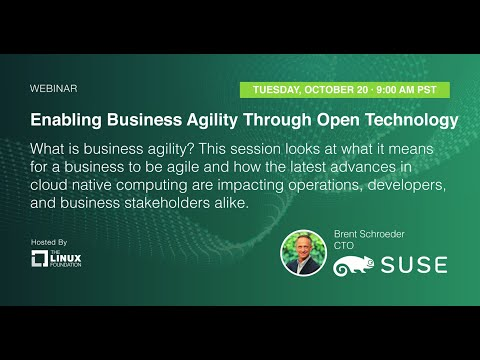 Webinar: Enabling Business Agility Through Open Technology, sponsored by SUSE