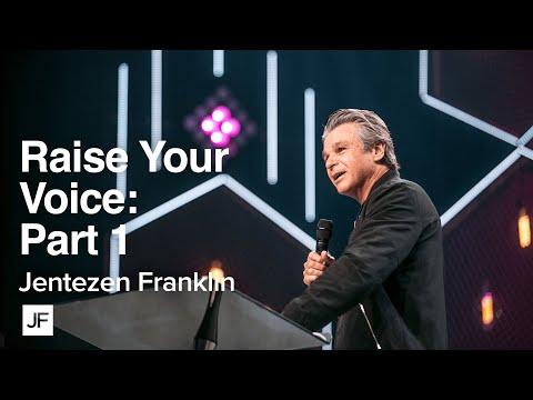 Raise Your Voice Part 1  Jentezen Franklin