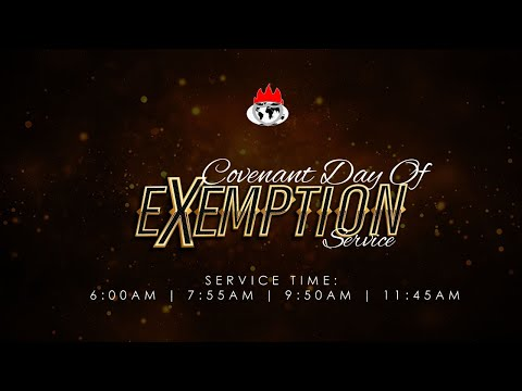 COVENANT DAY OF EXEMPTION  22, NOV. 2020  FAITH TABERNACLE OTA