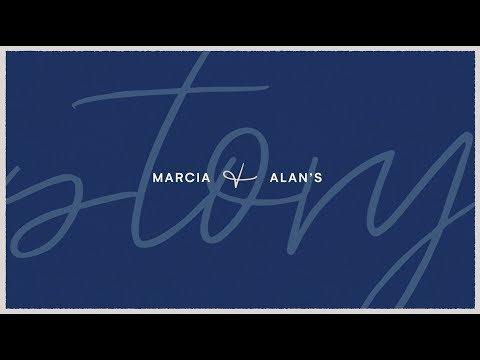 Marcia & Alan's Story