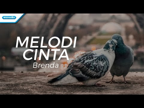 Melodi Cinta - Brenda (with lyric)