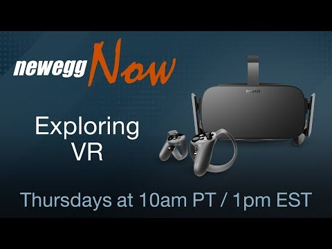 Newegg Now Episode 40: Oculus and Creative Labs - UCJ1rSlahM7TYWGxEscL0g7Q