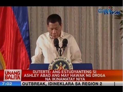 UB: Duterte: Ang estudyanteng si Ashley Abad ang may hawak ng droga na ikinamatay niya