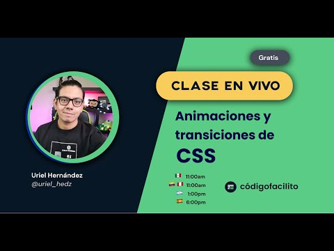 Clase en vivo: Animaciones y transiciones en CSS