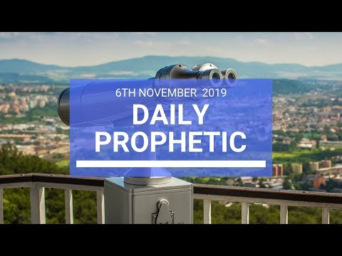 Daily Prophetic 6 November Word 2