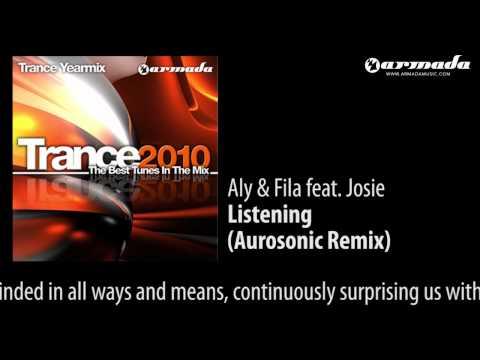 Aly & Fila feat. Josie - Listening (Aurosonic Remix) - UCGZXYc32ri4D0gSLPf2pZXQ