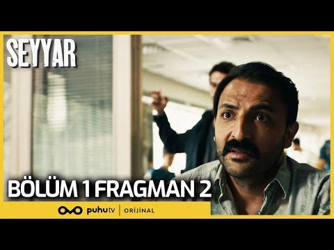 Seyyar 1. Bölüm 2. Fragman