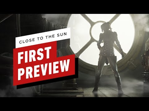 Close to the Sun: First Preview - UCKy1dAqELo0zrOtPkf0eTMw