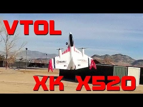 XK X520 Brushless VTOL Vertical Takeoff RC Airplane Flight Test Review - UC90A4JdsSoFm1Okfu0DHTuQ