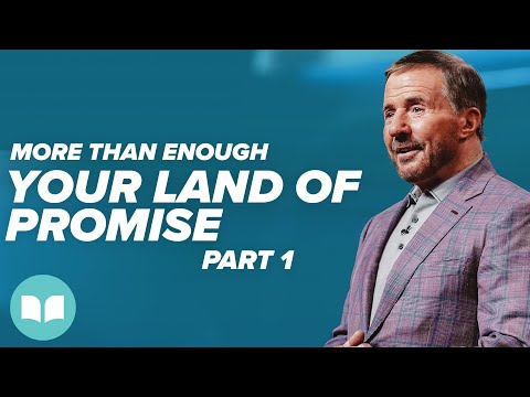 More Than Enough #8, Your Land of Promise, Part 1 - Mac Hammond