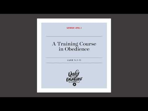 A Training Course in Obedience - Daily Devotional
