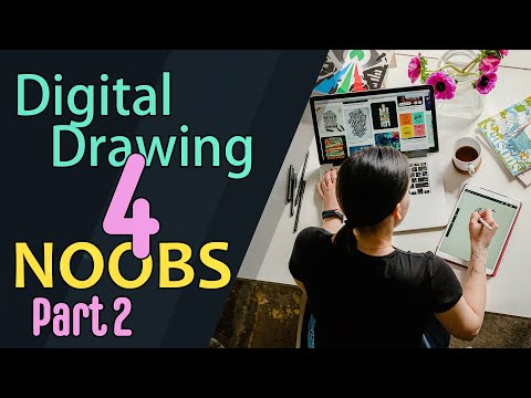 Digital Drawing for Complete Noobs - Part 2 - Layers