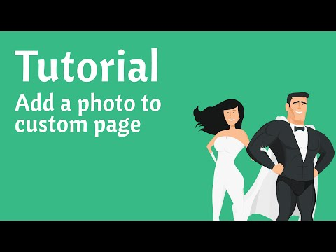 Tutorial: How to add photo to custom page