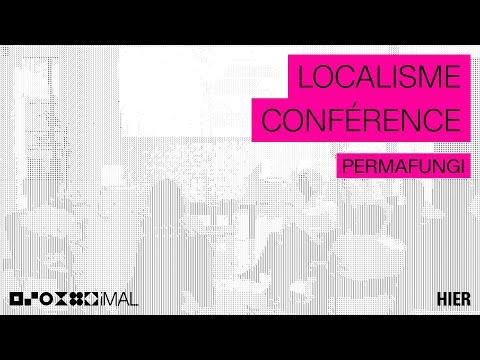 Localisme : PERMAFUNGI