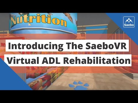 SaeboVR - World's First Virtual ADL Rehabilitation System